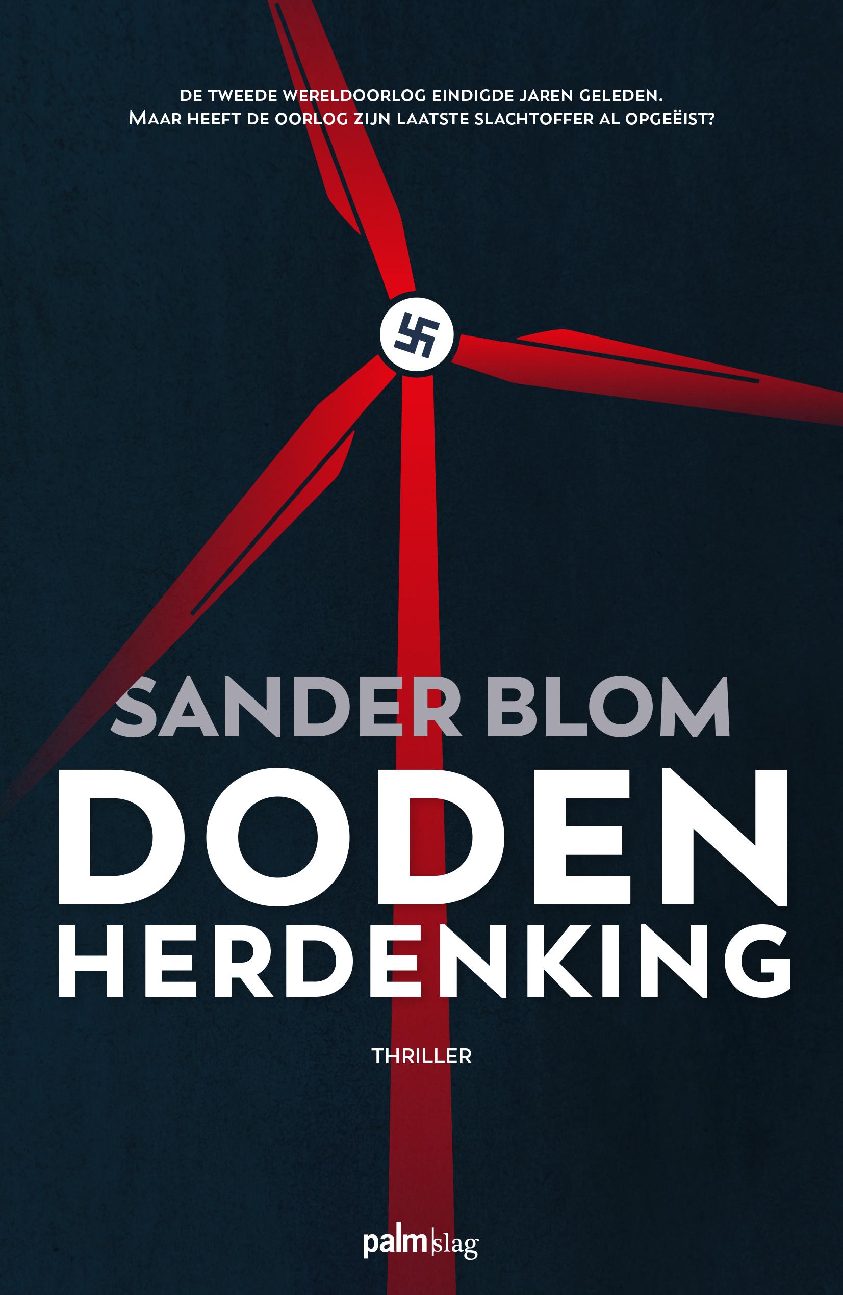 Dodenherdenking thriller Sander Blom
